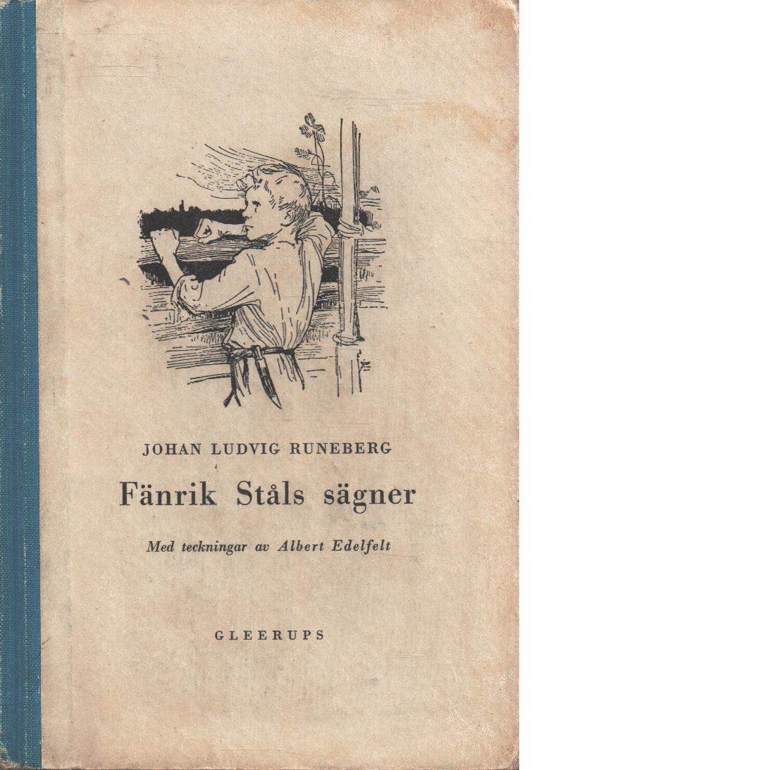 Fänrik Ståls sägner - Runeberg, Johan Ludvig