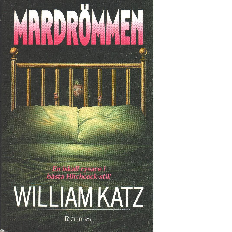 Mardrömmen - Katz, William