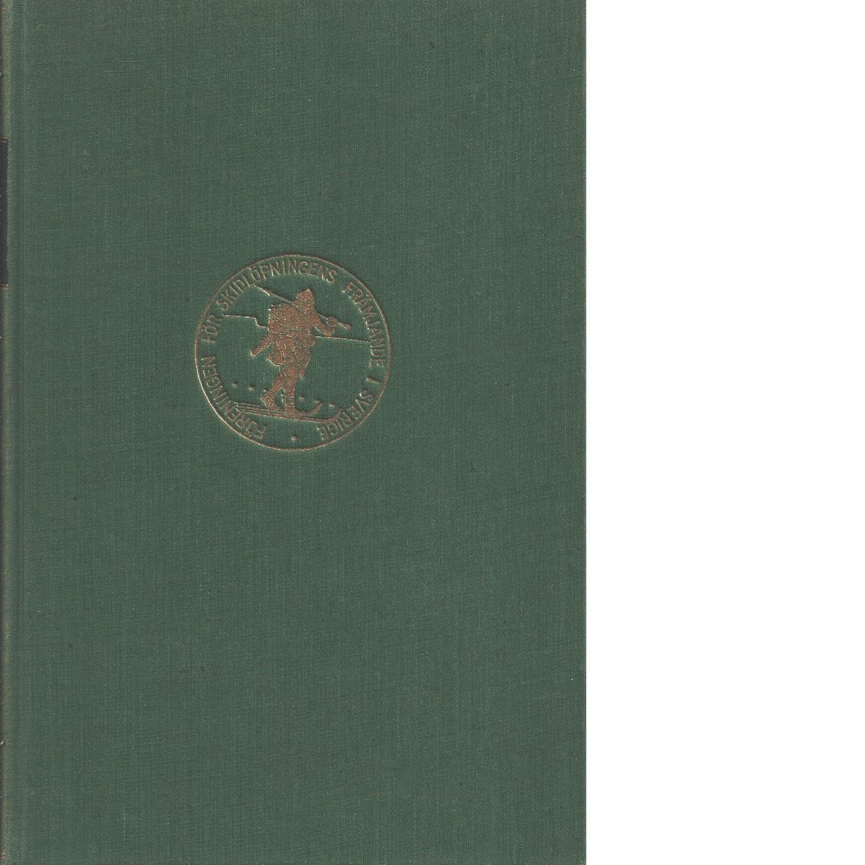 På skidor : Skid- och friluftsfrämjandets årsbok. Årsbok 1942 - Skid- och friluftsfrämjandet