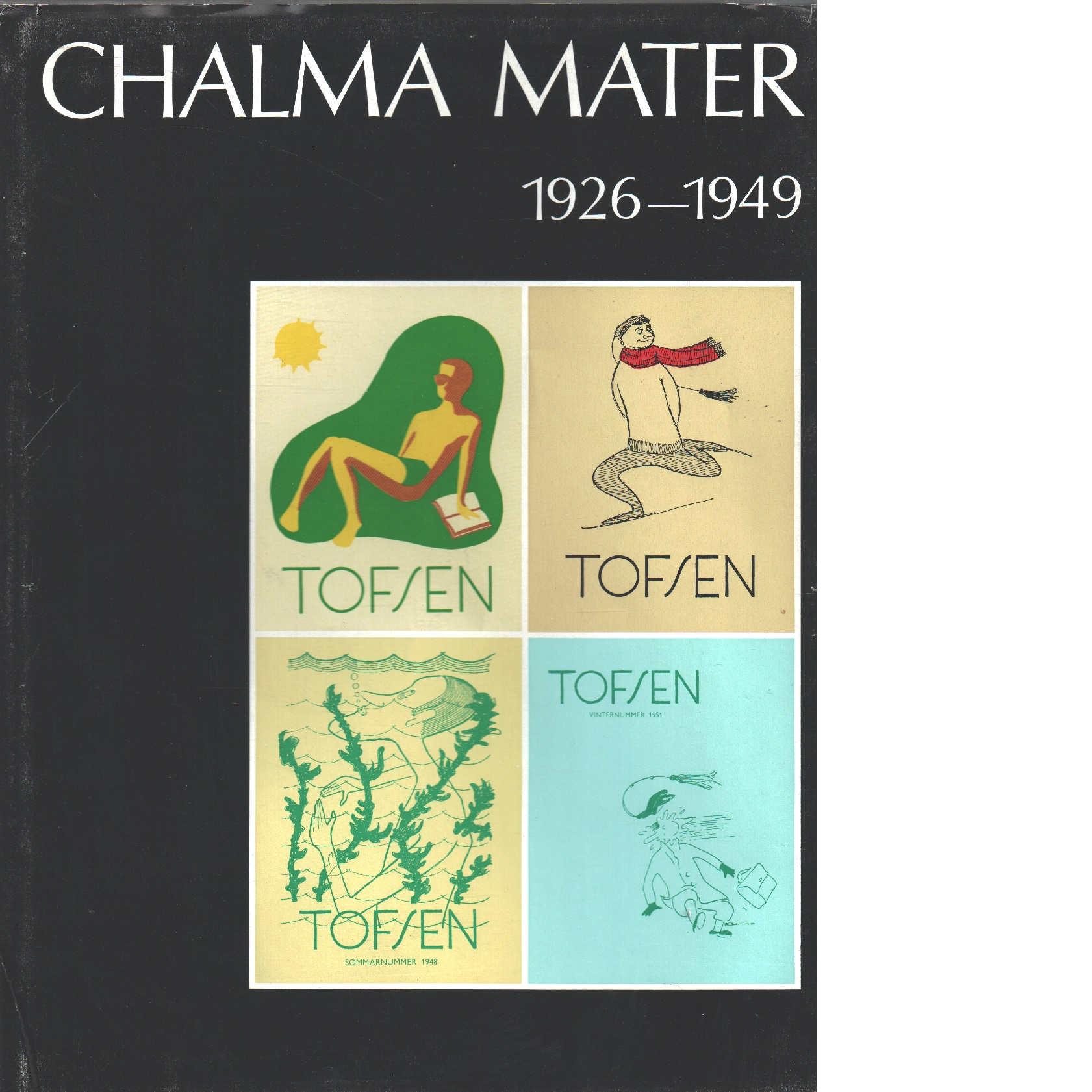 Chalma mater. D. 4, 1926-1949 - Red.