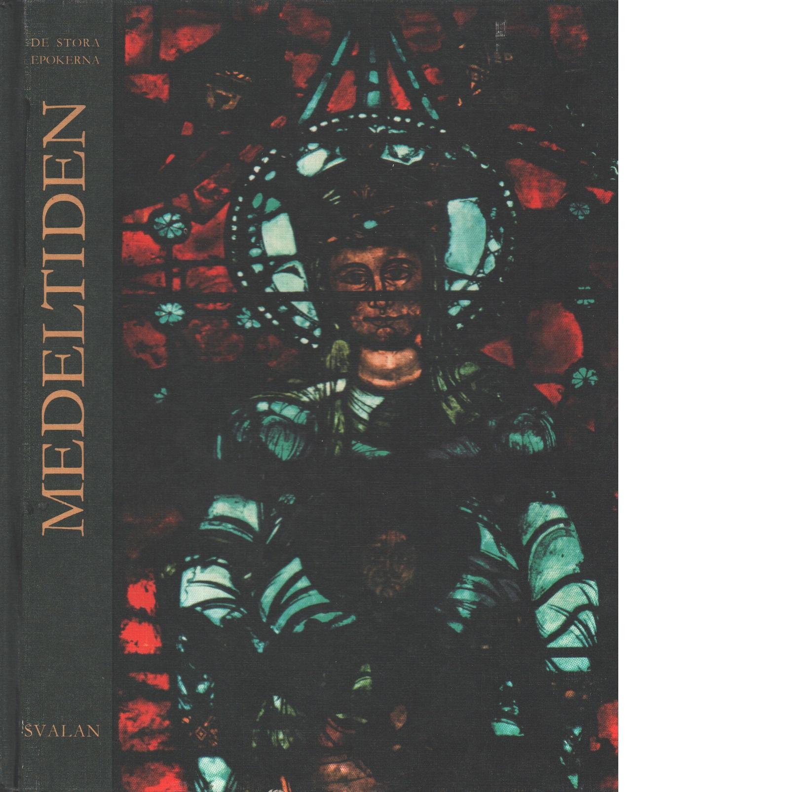 Medeltiden : konst, religion och samhällsliv i medeltidens Europa - Fremantle, Anne