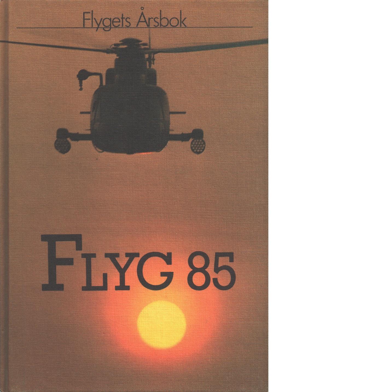 Flyg : flygets årsbok 85 - Kristoffersson, Pej