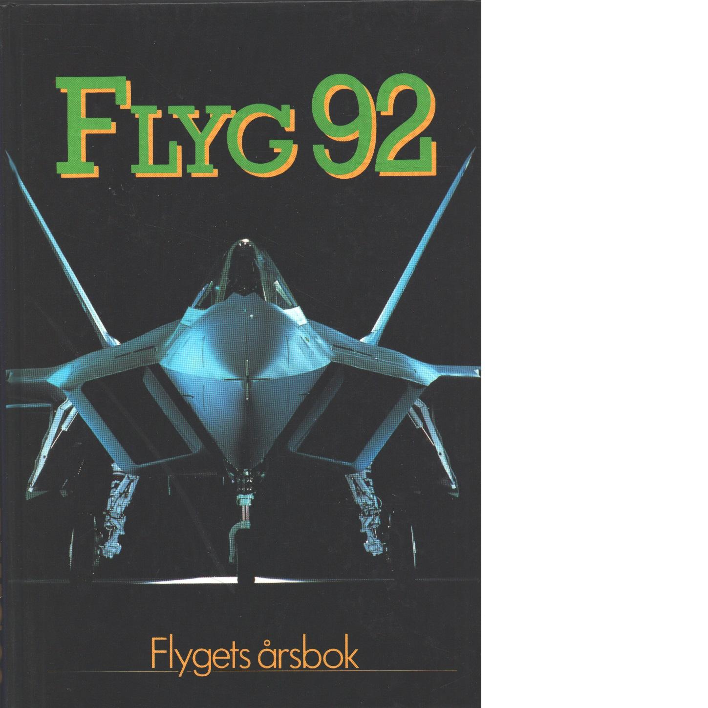 Flyg : flygets årsbok 92 - Kristoffersson, Pej