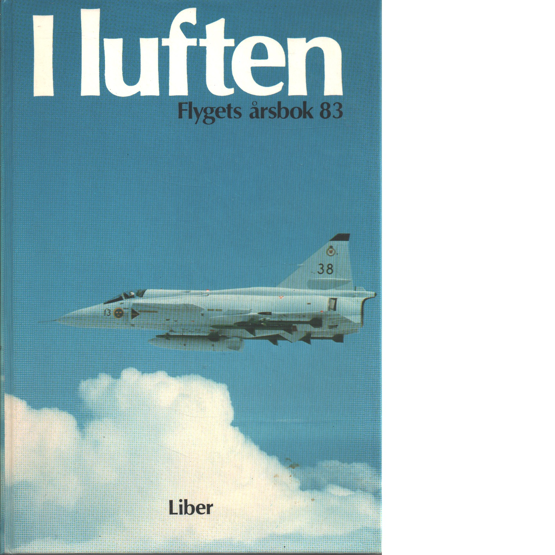 I LUFTEN FLYGETS ÅRSBOK 83 - KRISTOFFERSSON, PEJ