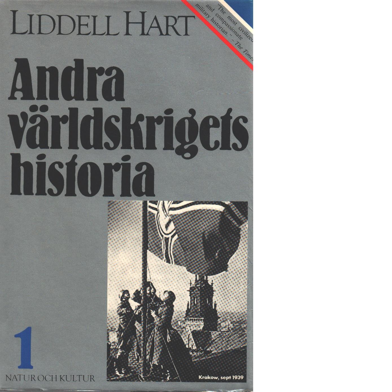 Andra världskrigets historia. 1, [1939-1942] - Liddell Hart, Basil Henry