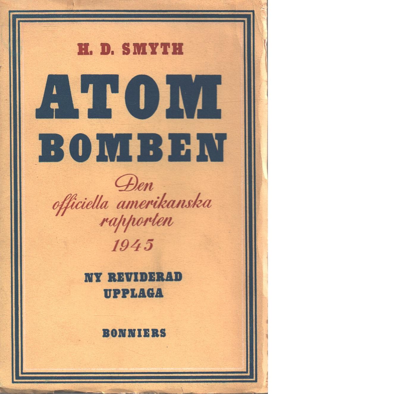 Atombomben - Smyth, Henry De Wolf
