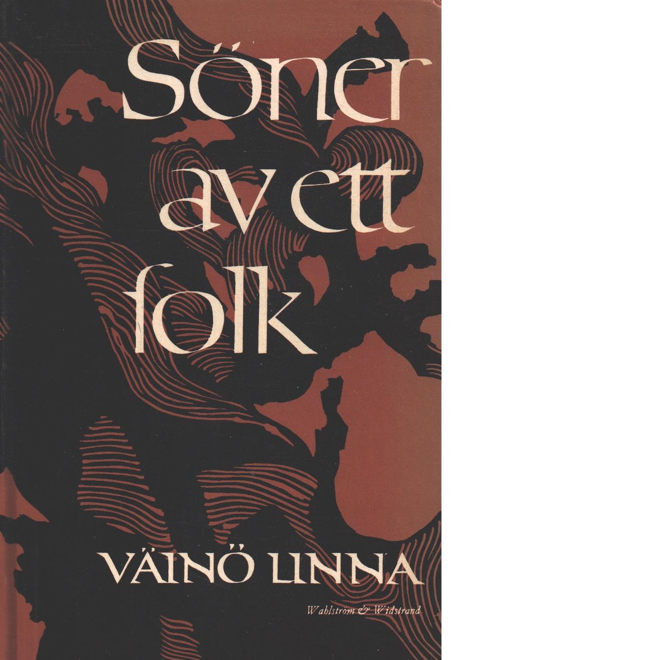 Söner av ett folk - Linna, Väinö