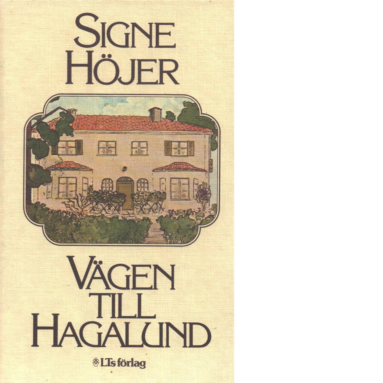 Vägen till Hagalund - Höjer, Signe