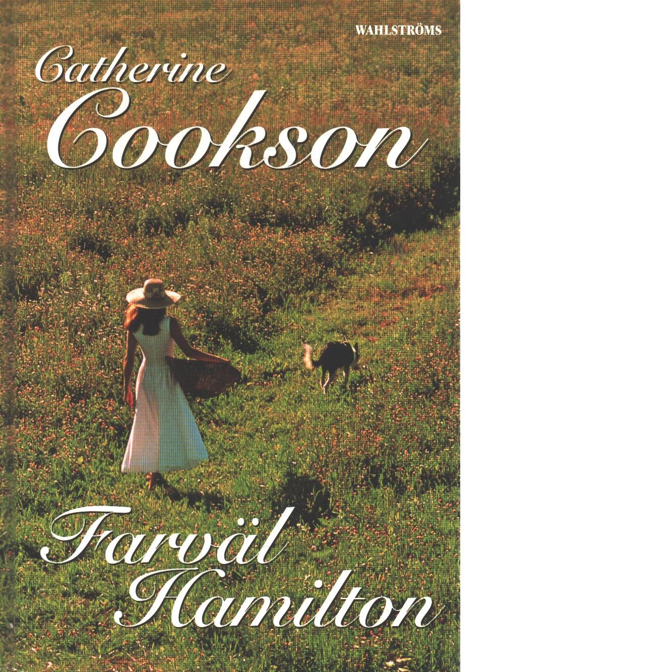 Farväl Hamilton - Cookson, Catherine