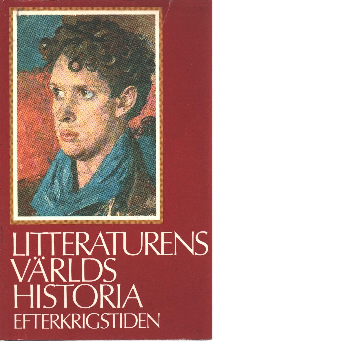 Litteraturens världshistoria [Bd 12] Efterkrigstiden - Red.