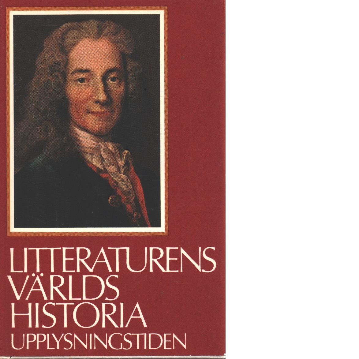 Litteraturens världshistoria [Bd 5] Upplysningstiden - Red.