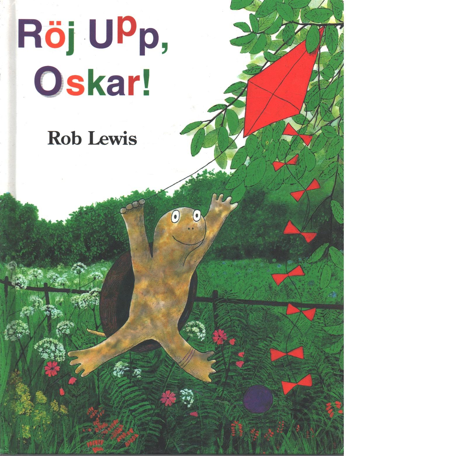 Röj upp, Oskar! - Lewis, Rob