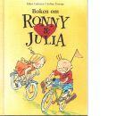 Boken om Ronny & Julia - Gahrton, Måns, och Unenge, Johan