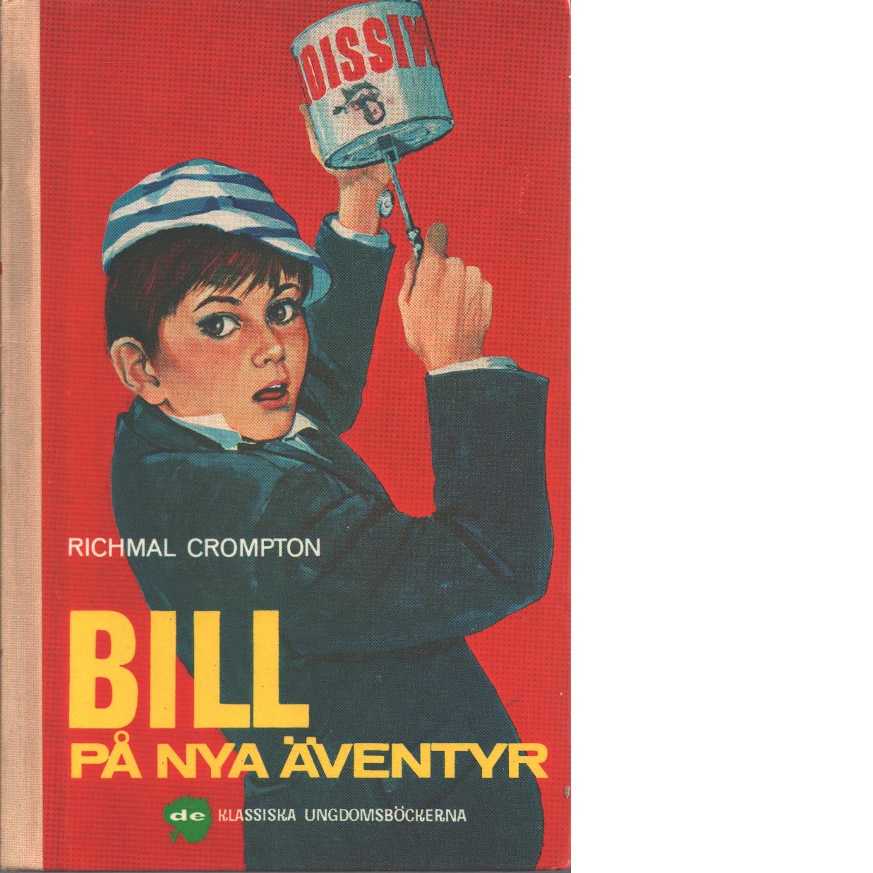 Bill på nya äventyr - Crompton, Richmal