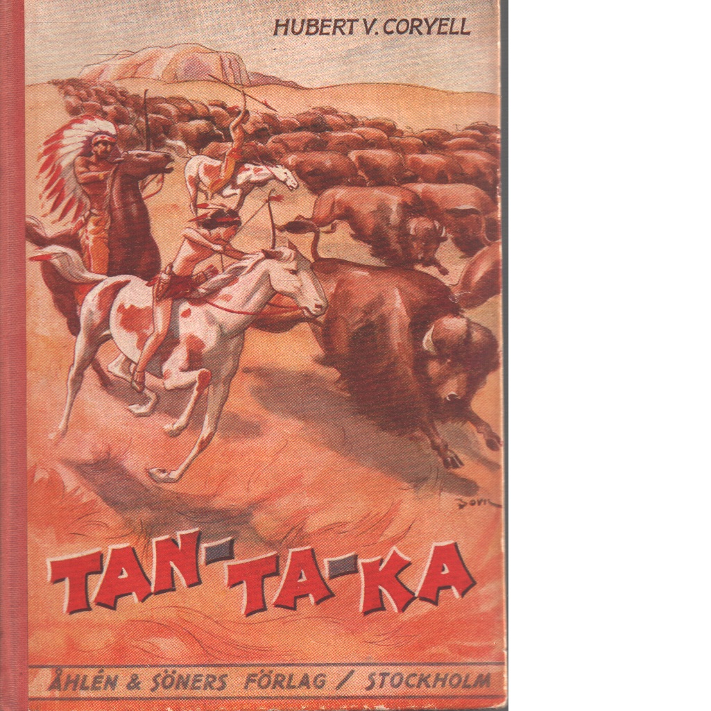 Tan-ta-ka : indianhövdingens vite son - Coryell, Hubert V.