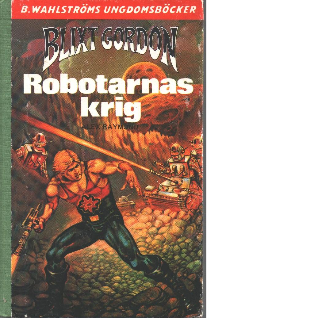 Robotarnas krig - Raymond, Alex