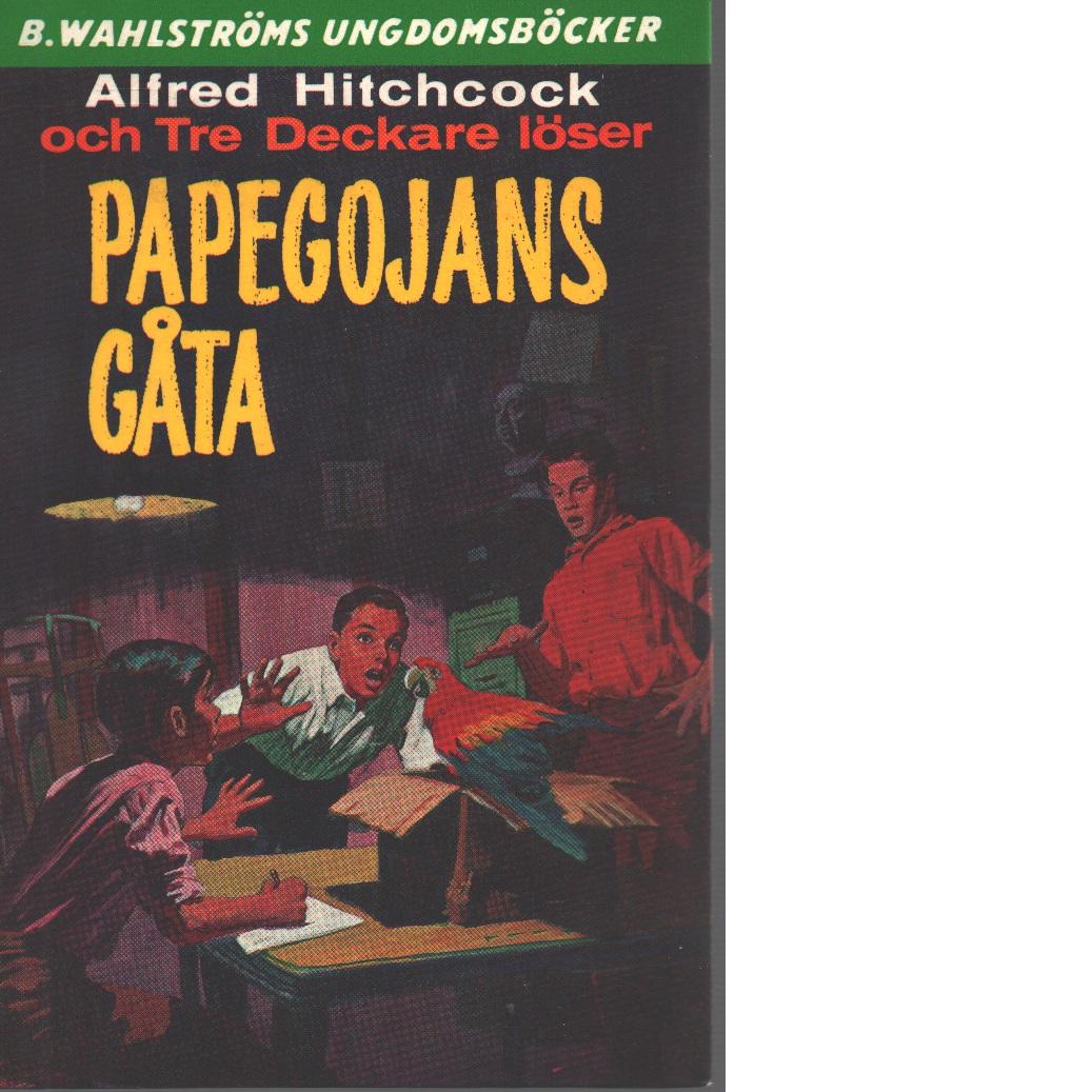 Alfred Hitchcock och Tre deckare löser Papegojans gåta - Arthur, Robert