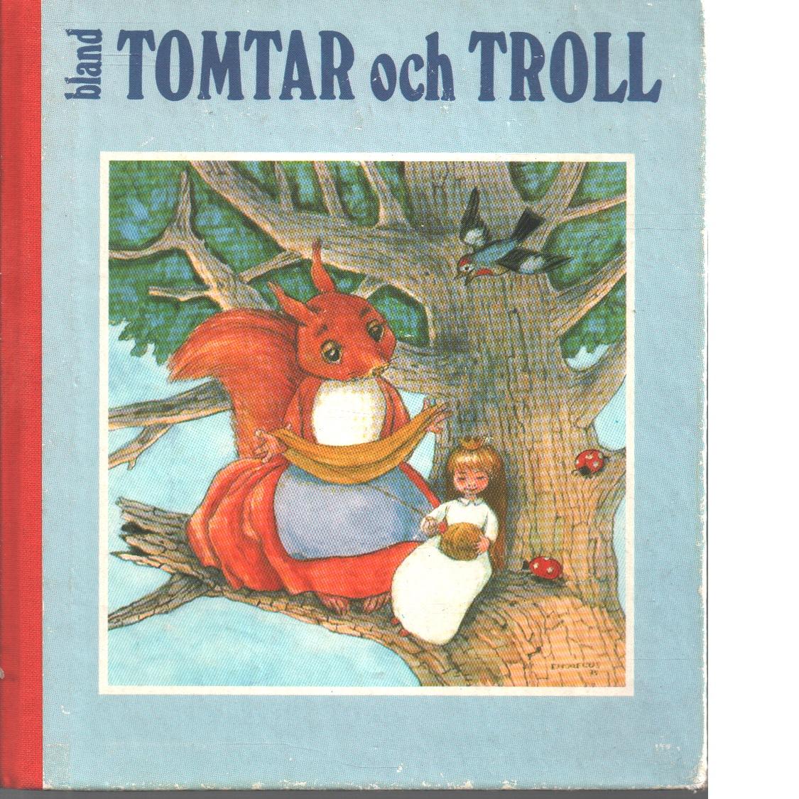 Bland tomtar och troll. Årg. 69  / omslag och illustrationer: Hans Arnold - Red.