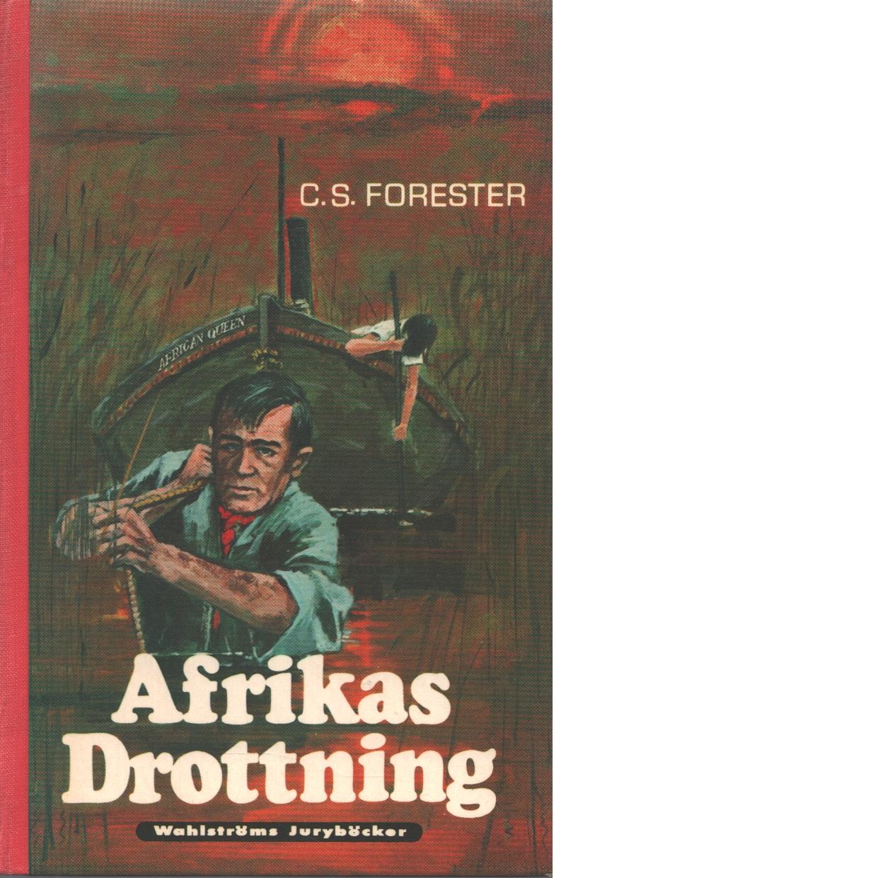 Afrikas drottning - Forester, C. S.