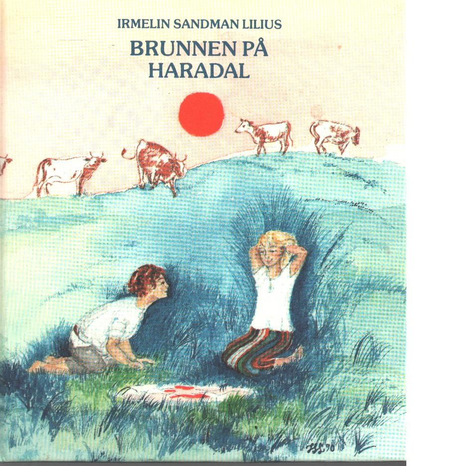 Brunnen på Haradal - Sandman Lilius, Irmelin