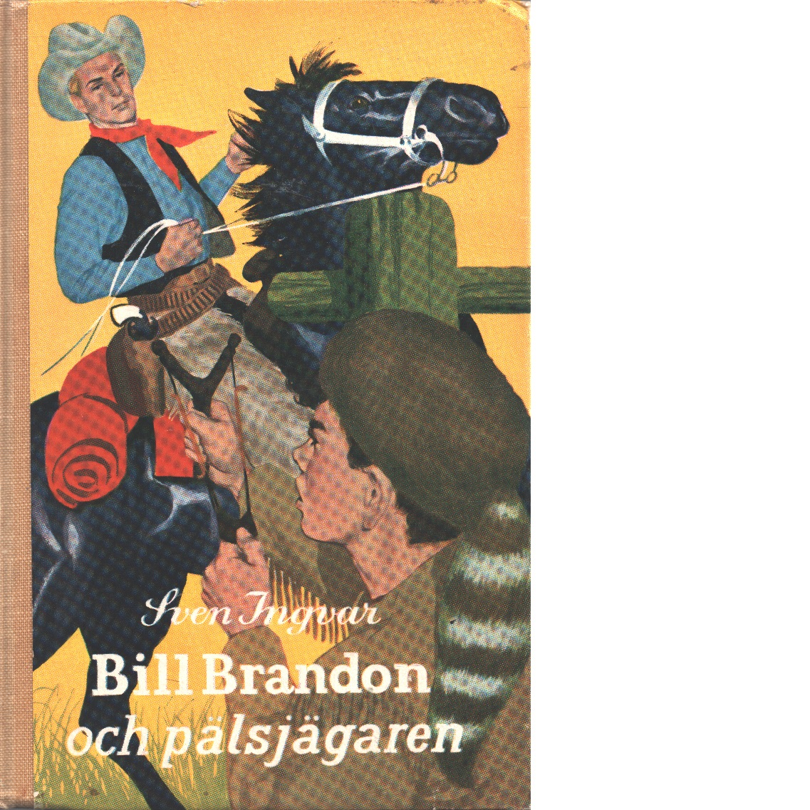 Bill Brandon och pälsjägaren - Ingvar, Sven