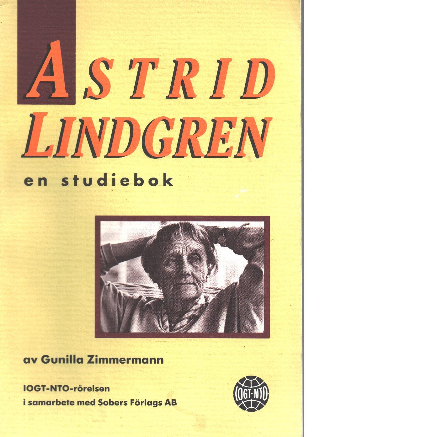 Astrid Lindgren : en studiebok - Zimmermann, Gunilla