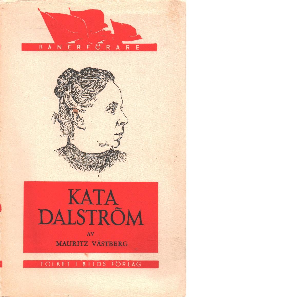 Kata Dalström - Västberg, Mauritz
