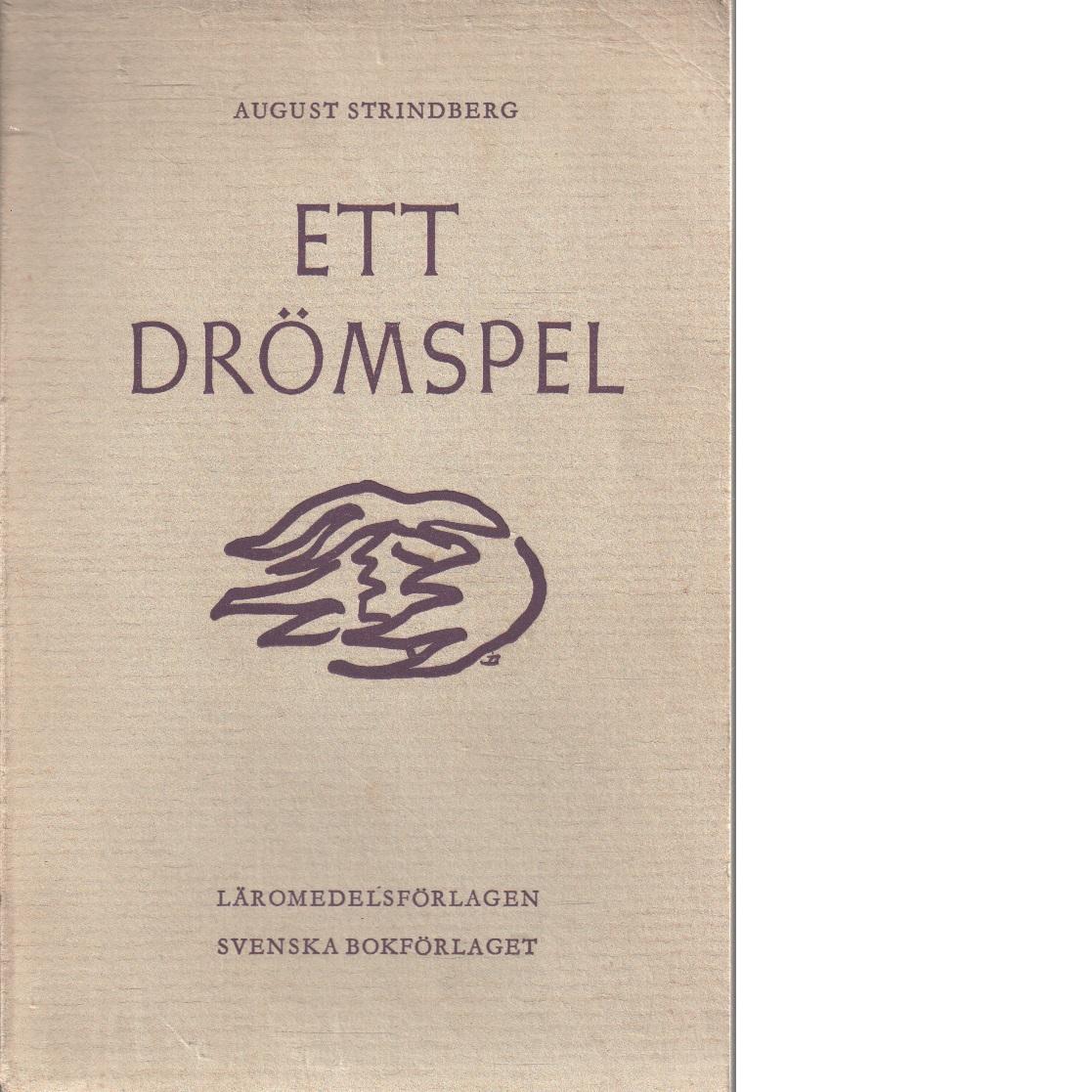 Ett drömspel / med kommentar, studieuppgifter och förklaringar av carl reinhold smedmark - Strindberg, August