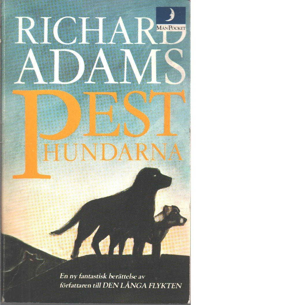 Pesthundarna - Adams, Richard