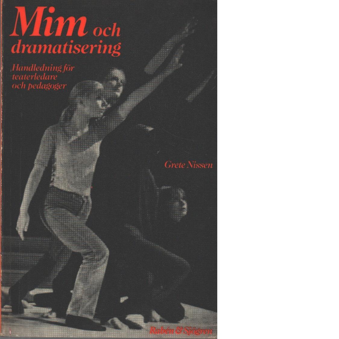 Mim och dramatisering - Nissen, Grete