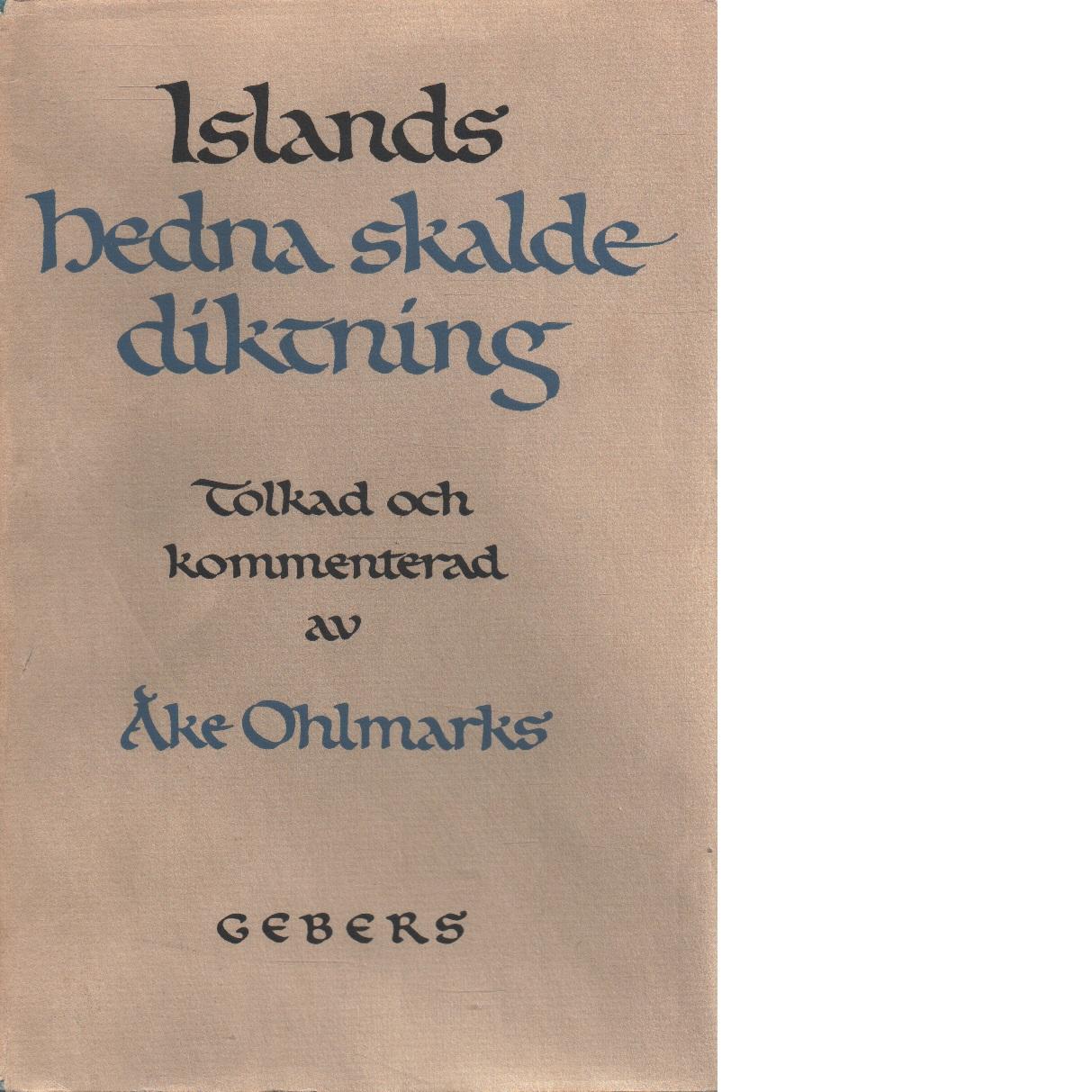 Islands hedna skaldediktning : århundradet 878-980 - Red.