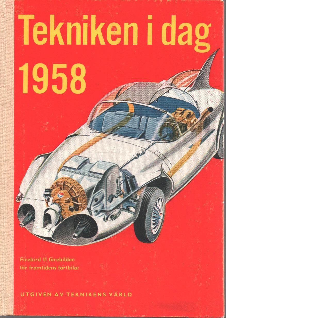 Tekniken i dag 1958 - Red.