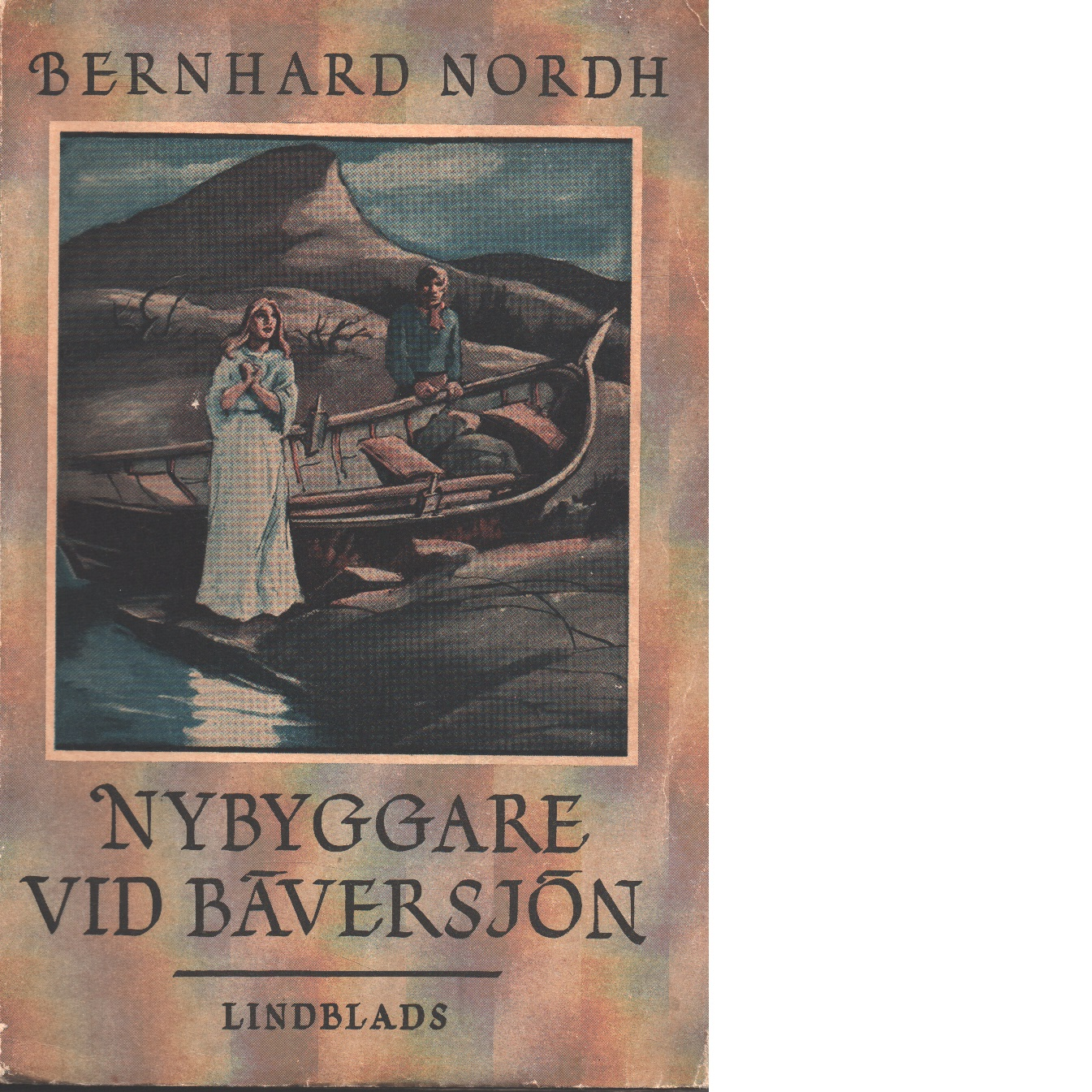 Nybyggare  vid Bäversjön - Nordh, Bernhard