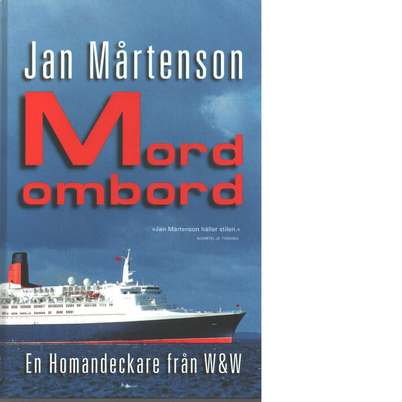 Mord ombord : detektivroman - Mårtenson, Jan