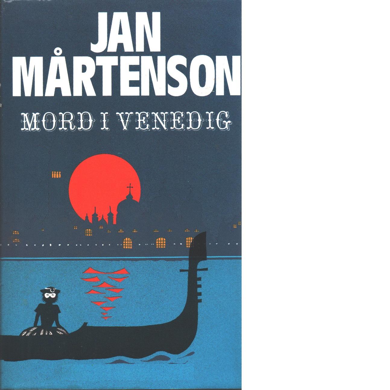 Mord i Venedig - Mårtenson, Jan