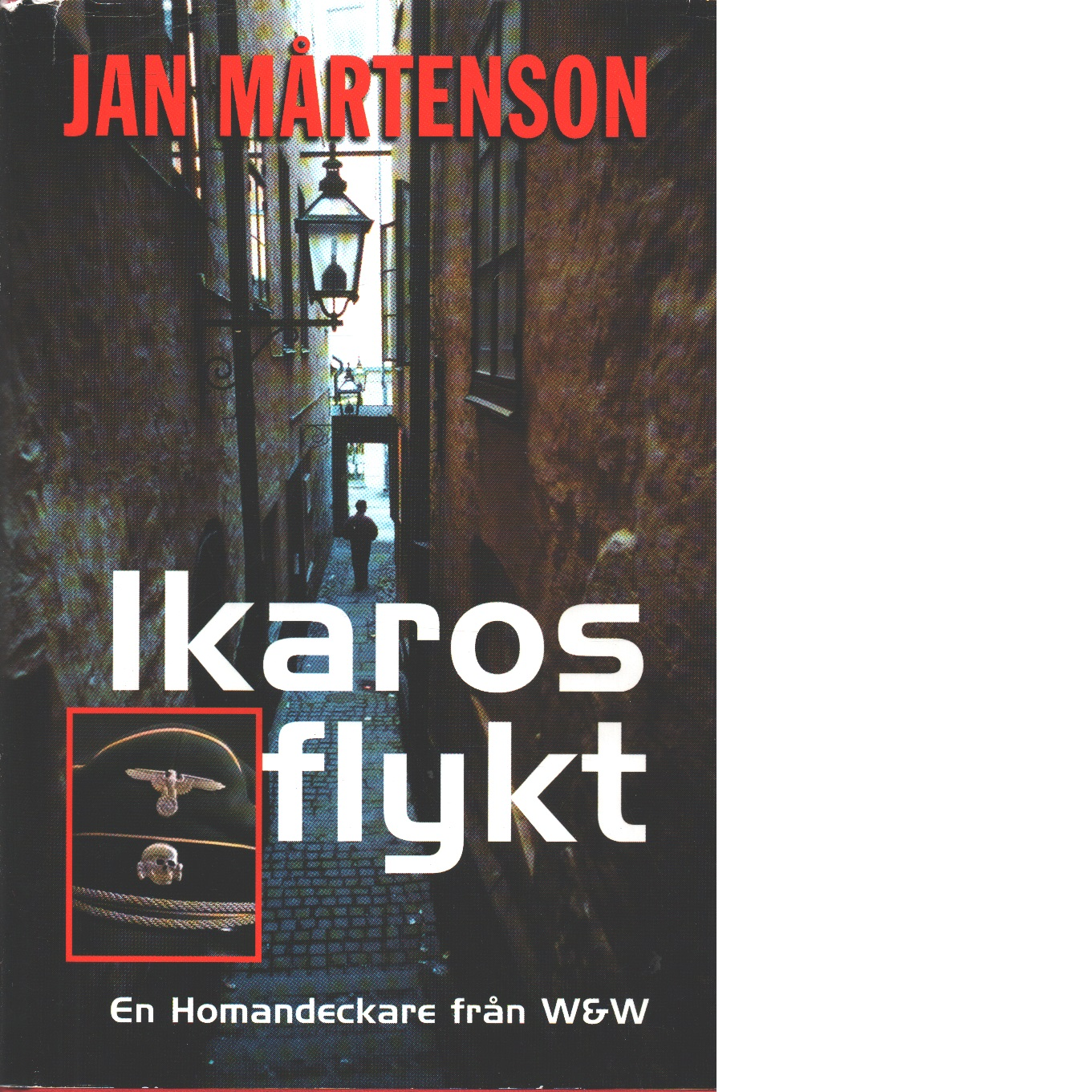 Ikaros flykt : detektivroman - Mårtenson, Jan
