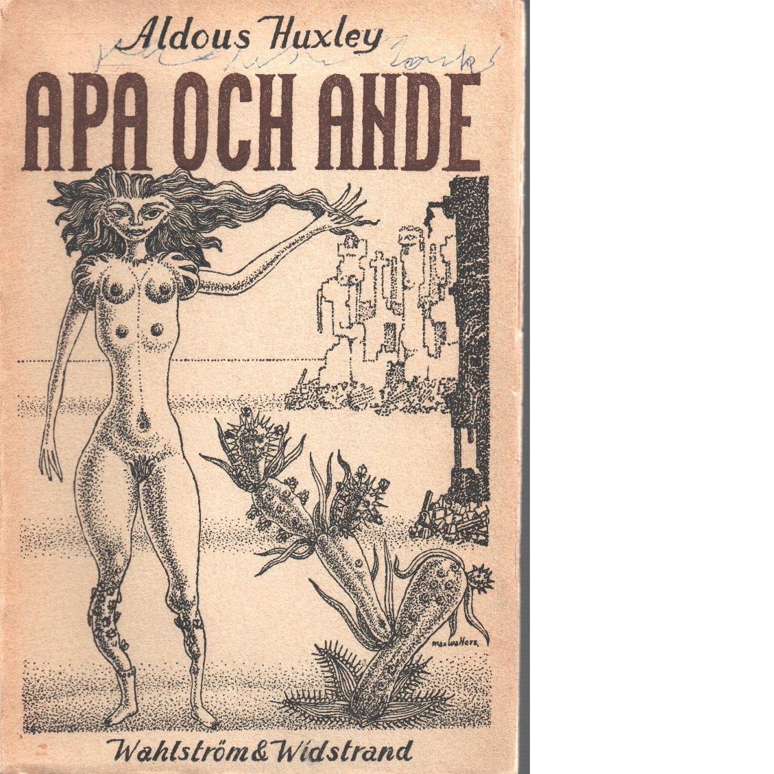 Apa och ande - Huxley, Aldous,