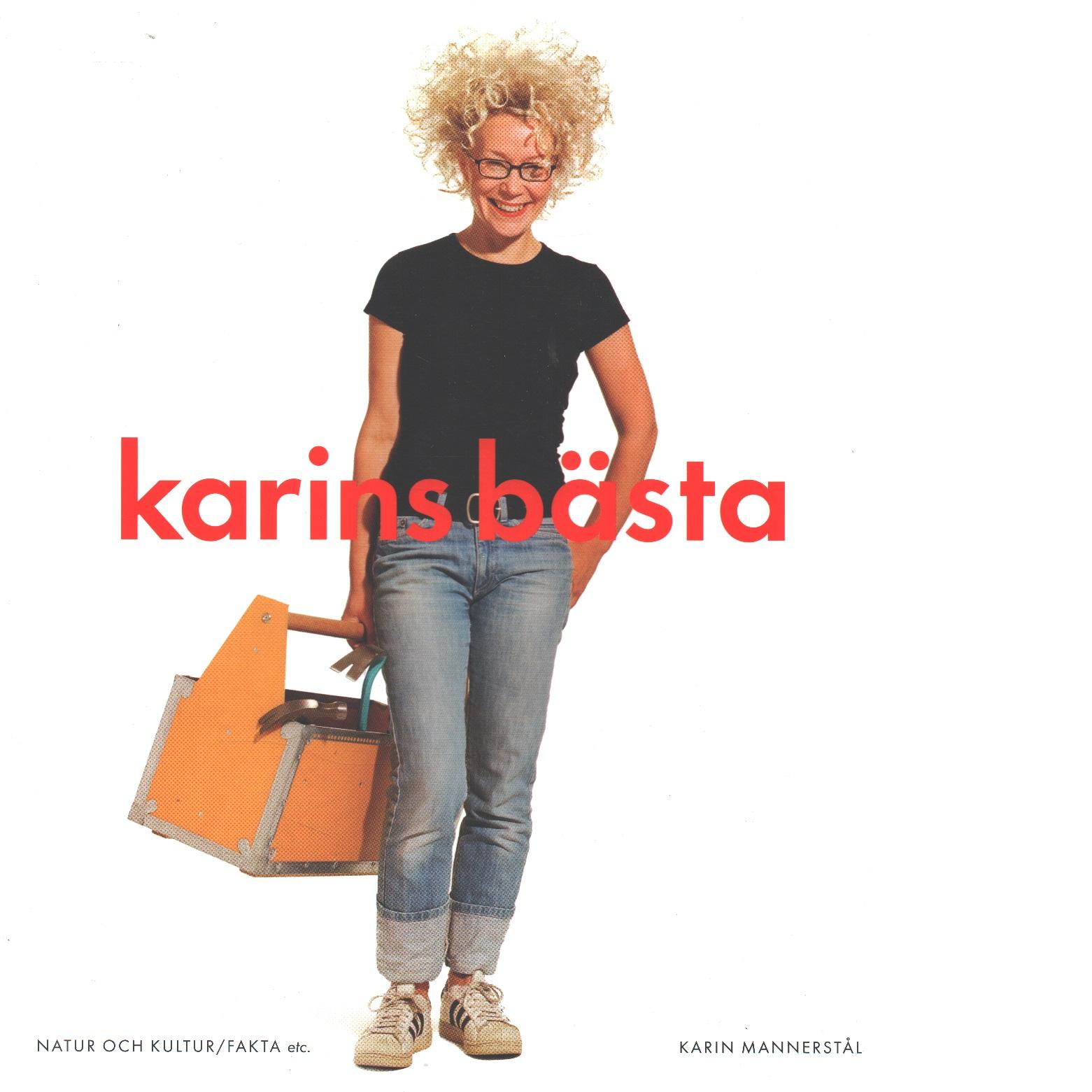 Karins bästa - Mannerstål, Karin