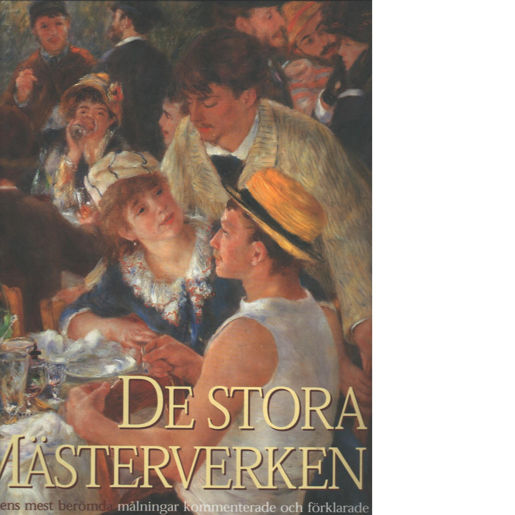 De stora mästerverken : världens mest berömda målningar - Cumming, Robert