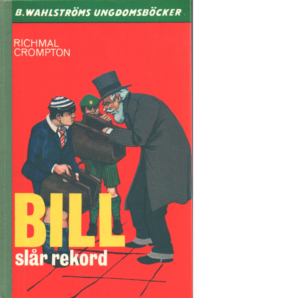 Bill slår rekord - Crompton, Richmal