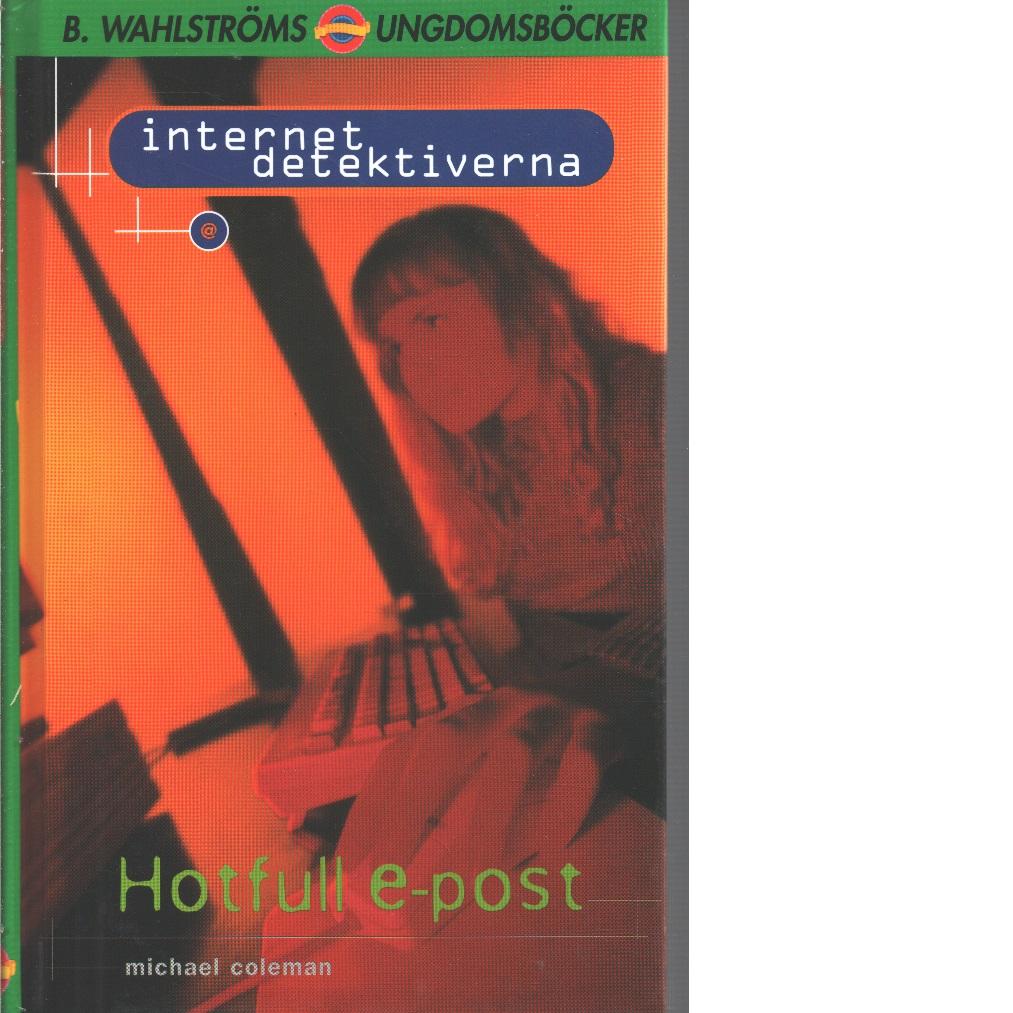 Hotfull e-post - Coleman, Michael
