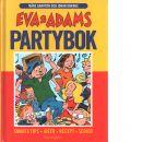Eva & Adams partybok - Gahrton, Måns och Unenge, Johan