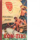 Expedition Kon-Tiki : bearbetad för Pojkarnas julbok - Heyerdahl, Thor,