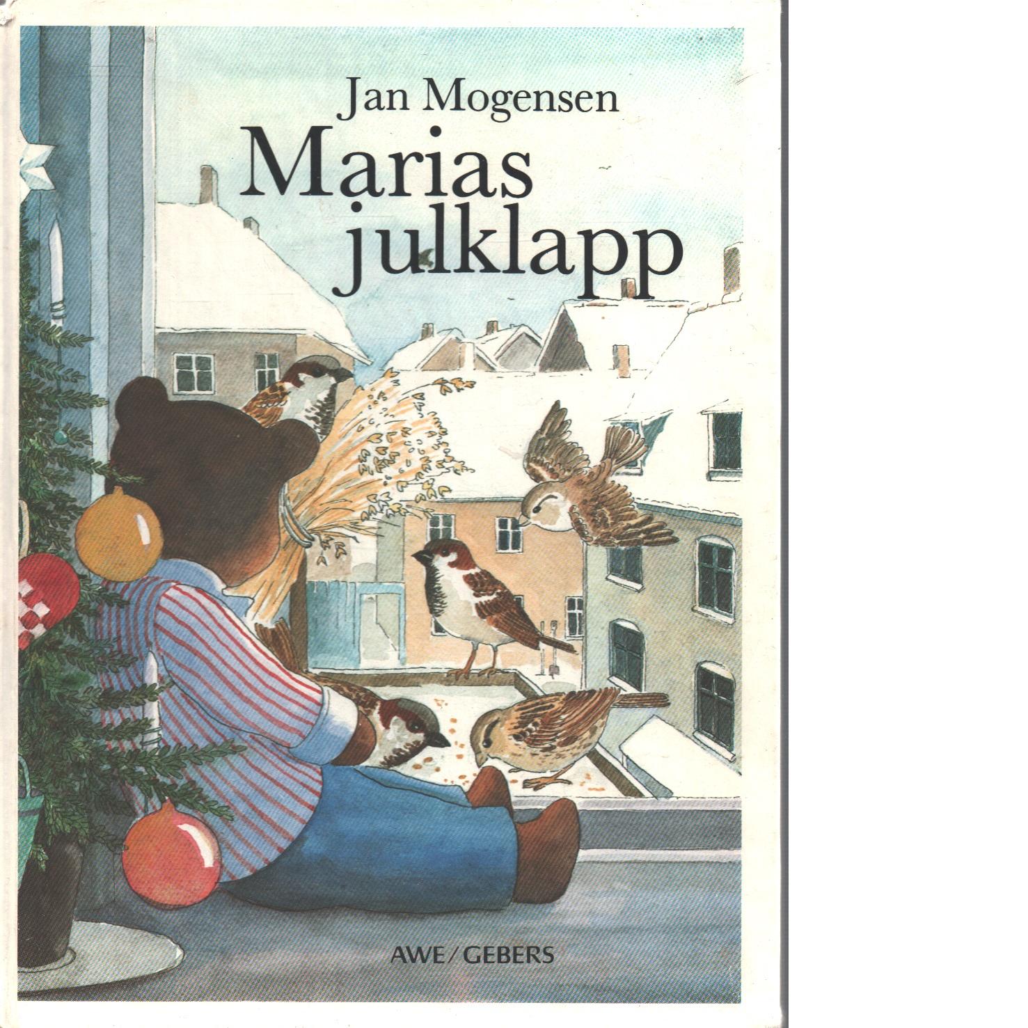 Marias julklapp - Mogensen, Jan