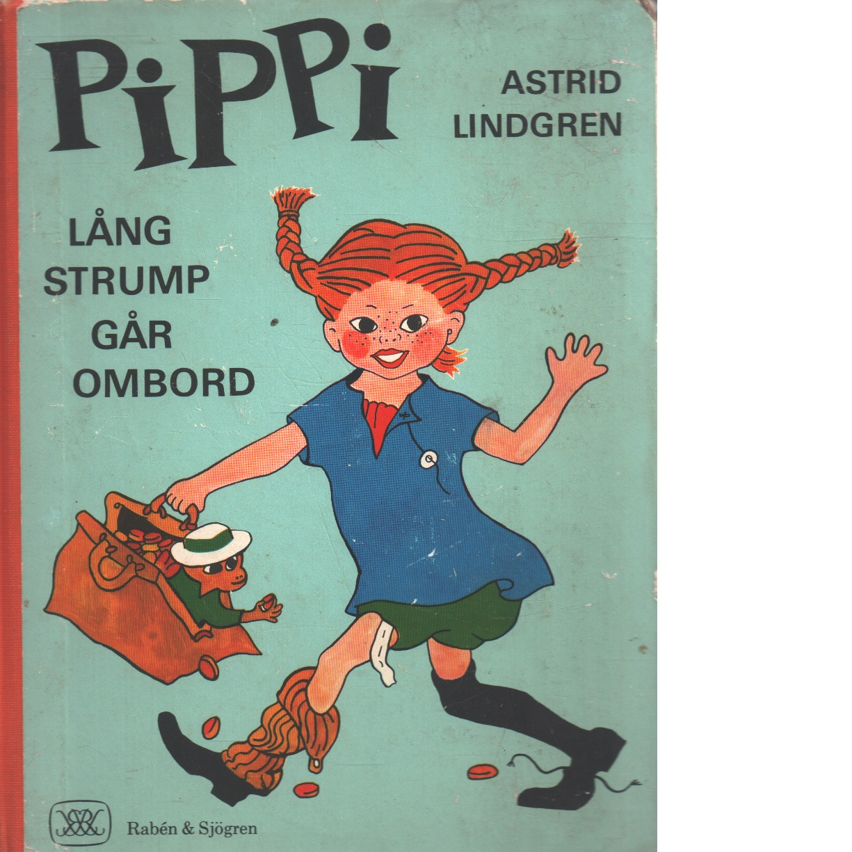 Pippi Långstrump går ombord - Lindgren, Astrid