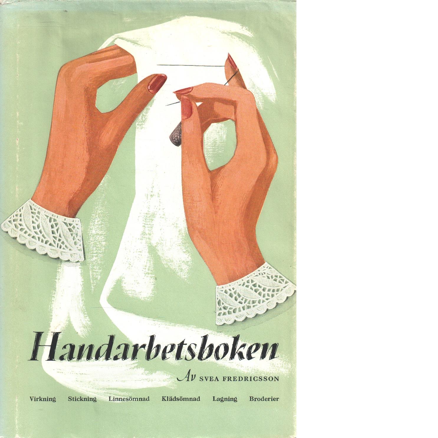 Handarbetsboken - Fredricsson, Svea
