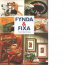 Fynda & fixa - Örnberg, Anna och Örnberg, Maria