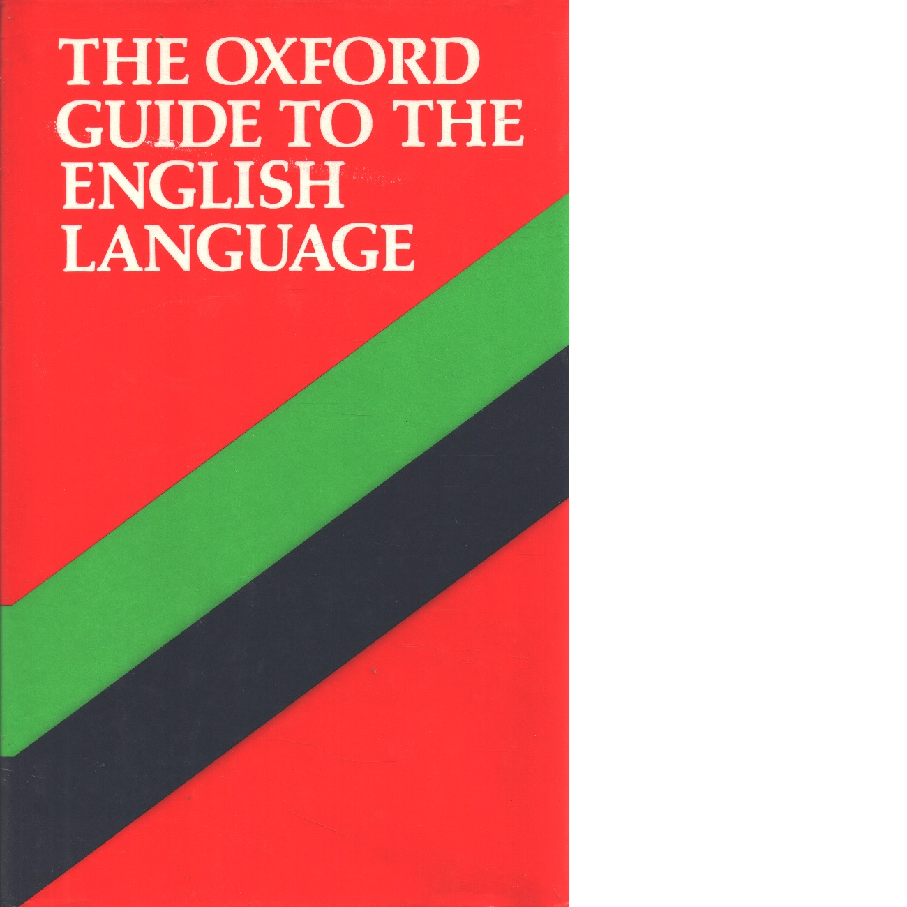 The Oxford English : a guide to the language - Red.