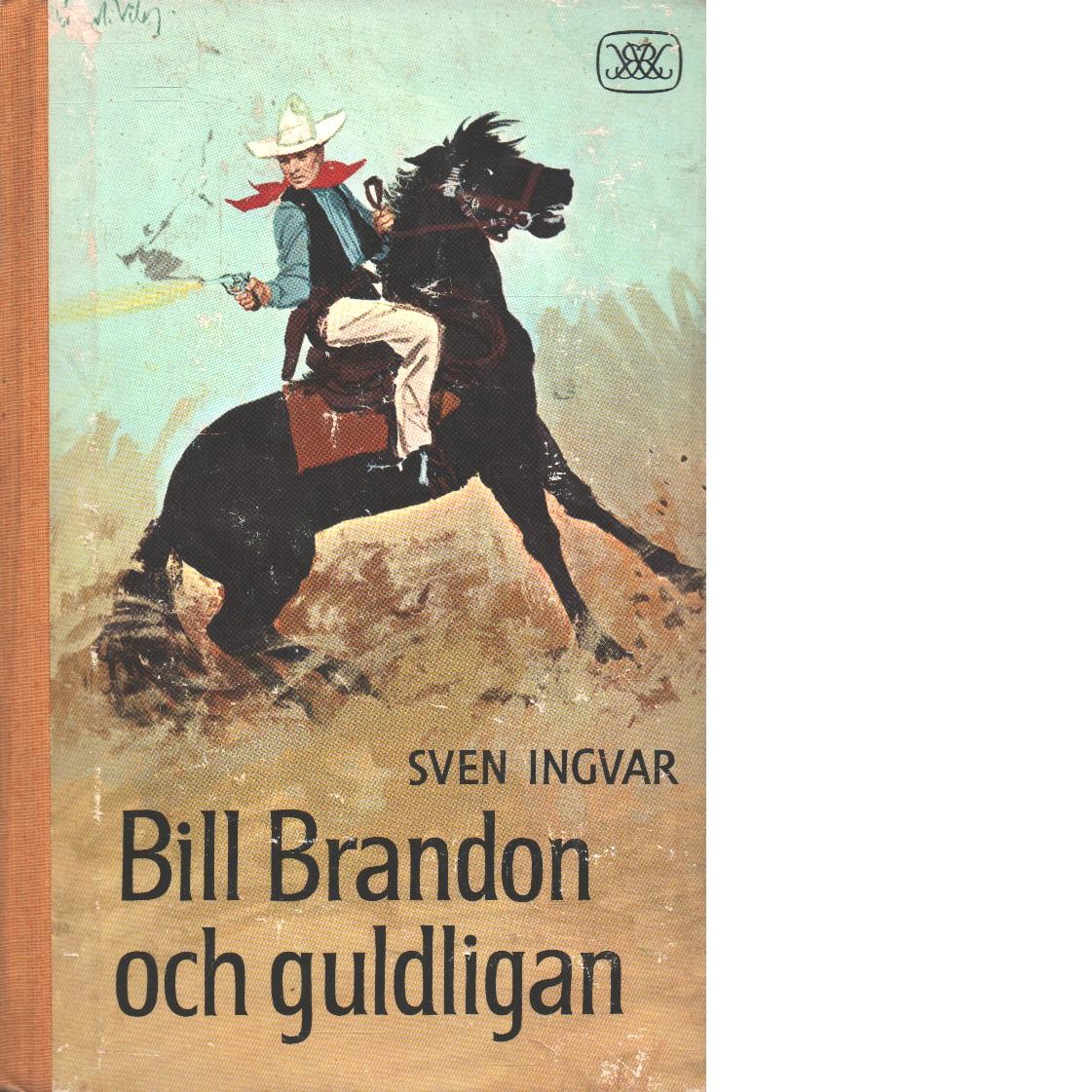 Bill Brandon och guldligan - Ingvar, Sven