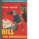 Bill den förskräcklige - Crompton, Richmal